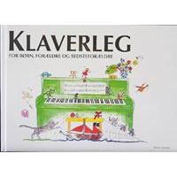 Klaverleg: For børn, forældre og bedsteforældre, Hardback