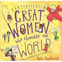 Fantastically Great Women Who Changed The World, Hardback