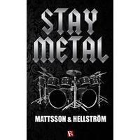 Stay metal (E-bok, 2017)