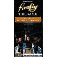 Firefly: The Game - Pirates & Bounty Hunters (Exp.)