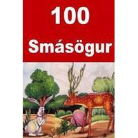 100 Smasogur: Interesting Short Stories for Children(icelandic) (Häftad, 2016)