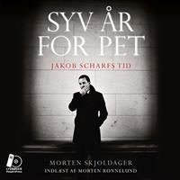 Syv år for PET: Jakob Scharfs tid