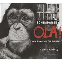 Schimpansen Ola! Vem bryr sig om en apa? (Ljudbok nedladdning, 2017)
