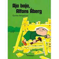 Rabén & Sjögren, Barnbok, Aja baja, Alfons Åberg