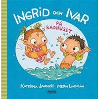 Ingrid och Ivar på badhuset (Inbunden, 2017)