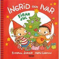 Ingrid och Ivar firar jul (Inbunden, 2014)