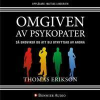 Omgiven av psykopater: Så undviker du att bli utnyttjad av andra (Ljudbok nedladdning, 2017)