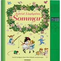 Astrid Lindgrens Sommar: Astrid Lindgren läser åtta älskade sommarsagor (Inbunden, 2017)