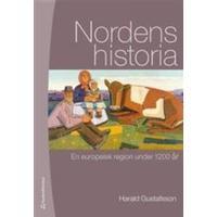 Nordens historia: en europeisk region under 1200 år (Inbunden, 2017)