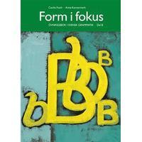 Form i fokus B: övningsbok i svensk grammatik (Häftad, 2017)