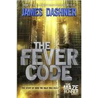 The Fever Code (Maze Runner, Book Five; Prequel) (Häftad, 2016)
