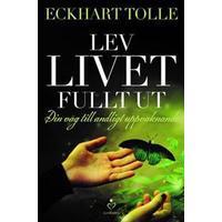 Lev livet fullt ut (E-bok, 2016)