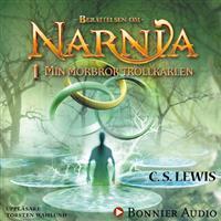 Min morbror trollkarlen: Narnia 1 (Ljudbok nedladdning, 2014)