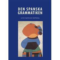 Den Spanska Grammatiken (Inbunden, 2015)