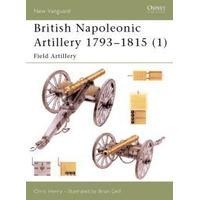 British Napoleonic Artillery 1793-1815 (Pocket, 2002)