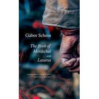 The Book of Mordechai and Lazarus: Two Novels (Inbunden, 2017)