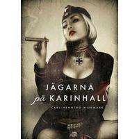 Jägarna på Karinhall (E-bok, 2013)