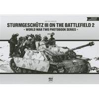 Sturmgeschutz III on the Battlefield, Volume 2 (Inbunden, 2013)