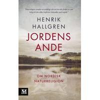 Jordens ande: Om nordisk naturreligion (Storpocket, 2017)