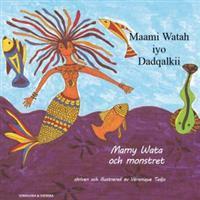 Mamy Wata och monstret (somaliska och svenska) (Häftad, 2017)