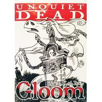Atlas Gloom: Unquiet Dead