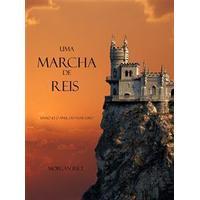 Uma Marcha De Reis (Livro #2 O Anel Do Feiticeiro) (E-bok, 2014)