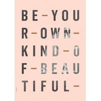 I LOVE MY TYPE, Be Your Own Kind - Rose, 50x70 cm., 3 på lager