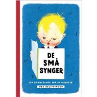 De små synger. Med becifringer: 134 børnesange for de mindste, Hardback