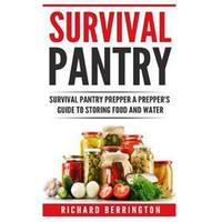 Prepper: Practical Prepping Survival Pantry Prepper a Prepper's Full Guide to Storing Food & Water: Shtf Preppers, Preppers Pan (Häftad, 2016)