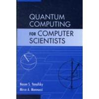 Quantum Computing for Computer Scientists (Inbunden, 2008)