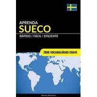 Aprenda Sueco - Rapido / Facil / Eficiente: 2000 Vocabularios Chave (Häftad, 2017)