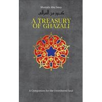 A Treasury of Al-Ghazali (Inbunden, 2017)