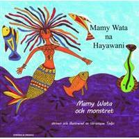 Mamy Wata och monstret (swahili och svenska) (Häftad, 2017)