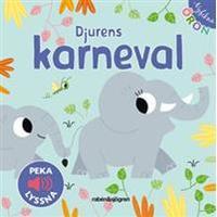 Djurens karneval - Peka, lyssna (Board book, 2018)