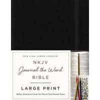NKJV, Journal the Word Bible, Large Print, Hardcover, Black, Red Letter Edition: Reflect, Journal, or Create Art Next to Your Favorite Verses (Inbunden, 2016)