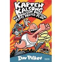 Kapten Kalsong och professor Pruttenplotts prilliga plan (E-bok, 2017)