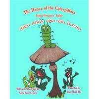 The Dance of the Caterpillars Bilingual Vietnamese English (Häftad, 2011)