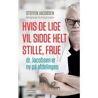 Hvis De lige vil sidde helt stille, frue, dr. Jacobsen er ny på afdelingen, E-bog