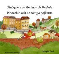 Pinocchio och de riktiga pojkarna (portugisiska och svenska) (Häftad, 2017)
