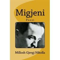 Migjeni: Millosh Gjergj Nikolla (Häftad, 2014)