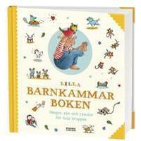 Lilla barnkammarboken. Sånger, rim och ramsor för hela kroppen (Inbunden, 2018)