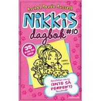 Nikkis dagbok #10: Berättelser om en (INTE SÅ PERFEKT) hundvakt (E-bok, 2018)