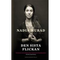 Den sista flickan: Berättelsen om min fångenskap och kamp mot Islamiska staten (E-bok, 2018)