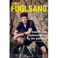 Jakob Fuglsang: Drømmen om regnbuestriberne og den gule trøje, E-bog