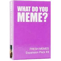 What Do You Meme?: Fresh Memes Expansion Pack #2