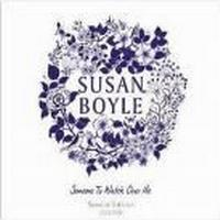 Susan Boyle - Someone To Watch Over Me (Special Edition