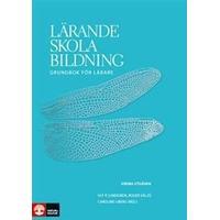 Lärande, skola, bildning: grundbok för lärare (Danskt band, 2012)