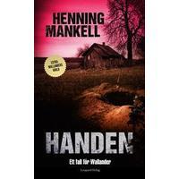 Handen: ett fall för Wallander (Inbunden, 2013)