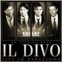 Il Divo - An Evening With Il Divo Live In Barcelona