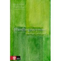 Handlingsutrymme: utmaningar i socialt arbete (Kartonnage, 2008)